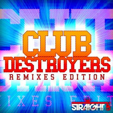 VA-Club Destroyers: Remixes Edition (January 2011)
