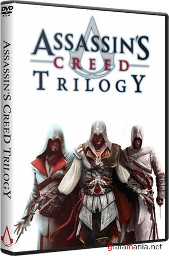 Assassin's Creed Trilogy (2008-2011) Repack New Updated