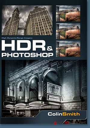 HDR and Photoshop with Colin Smith