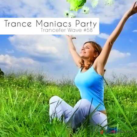 VA-Trance Maniacs Party: Trancefer Wave #58 (Apr 2011)