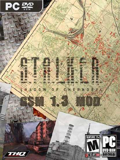 S.T.A.L.K.E.R.: Shadow of Chernobyl GSM 1.3 MOD (2011) RUS