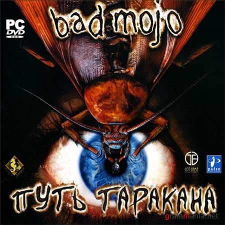 Bad Mojo: Путь таракана / Bad Mojo: The Roach Game (2006/РУС/РЕПАК от Old Fart)