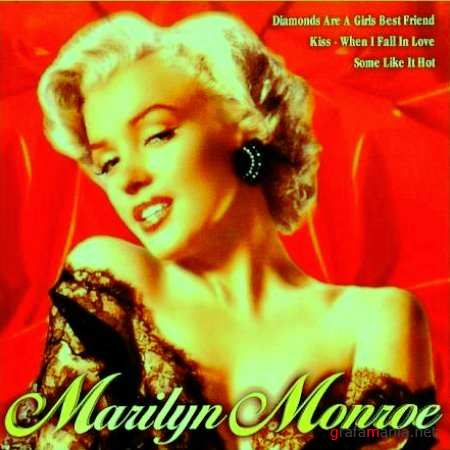 I Wanna Be Loved By You / Marilyn Monroe. (2008)