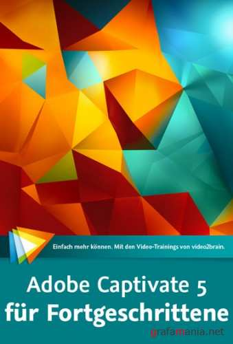 Video2Brain - Adobe Captivate 5 fur Fortgeschrittene