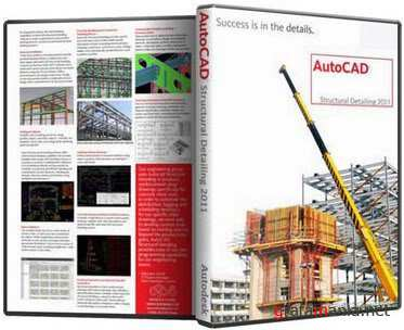 Autodesk AutoCAD Structural Detailing 2011 DVD ISO (ENG/x86)