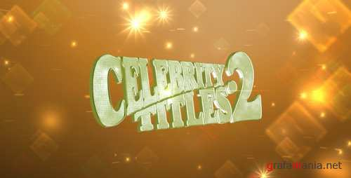 VideoHive - After Effects Project - Celebrity Titles 2