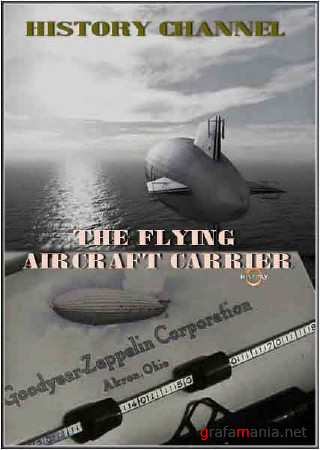 ��������� ��������� / The flying aircraft carrier (2009/SATRip)