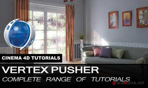 Vertex Pusher Complete range of Cinema 4D tutorials