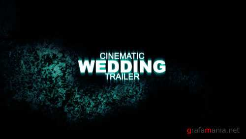 Cinematic Wedding Trailer - Project for After Effects