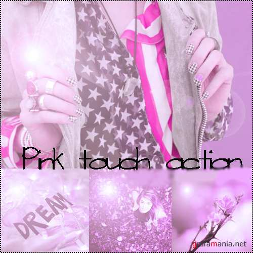 Pink touch action