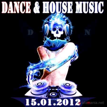 Dance and House Music (15.01.2012)