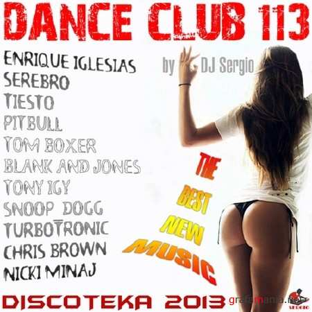 Дискотека Dance Club Vol. 113 (2013)