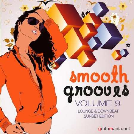 Smooth Grooves Vol.9 (Lounge & Downbeat Sunset Edition) (2013)