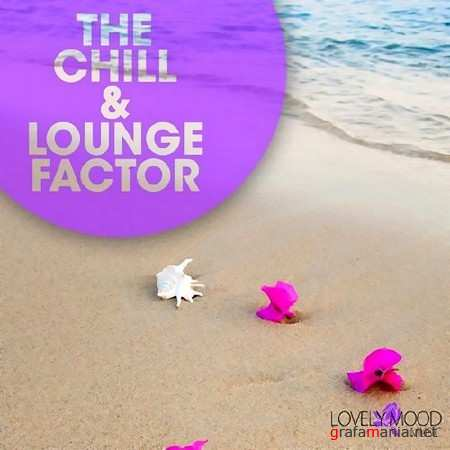The Chill & Lounge Factor (2013)