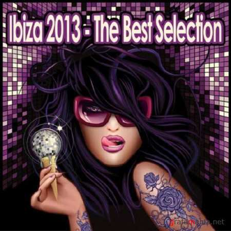 Ibiza 2013 - The Best Selection (2013)
