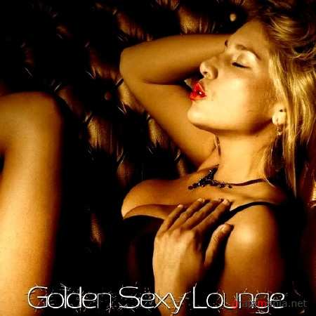 Golden Sexy Lounge (2013)