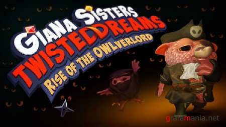 Giana Sisters: Twisted Dreams Rise of the Owlverlord (2013/RUS/ENG/MULTI)