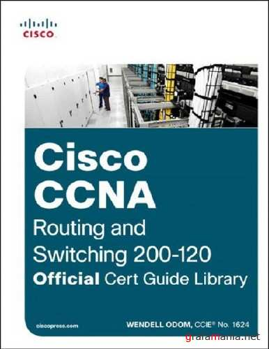 Cisco CCNA Routing and Switching (2013/ENG/PDF)