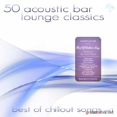 50 Acoustic Bar Lounge Classics Vol 1 (2013)