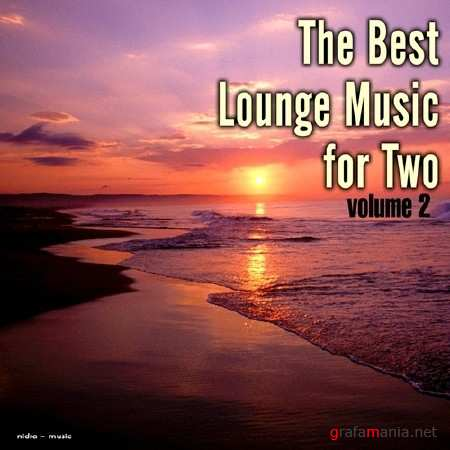 The Best Lounge Music for Two Vol. 2 (2014)
