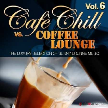 Cafe Chill vs. Coffee Lounge Vol.6 (2014)