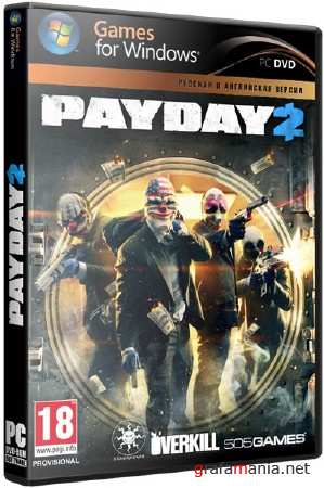 PAYDAY 2: Career Criminal Edition (2013/RUS/ENG/Repack by Fenixx)