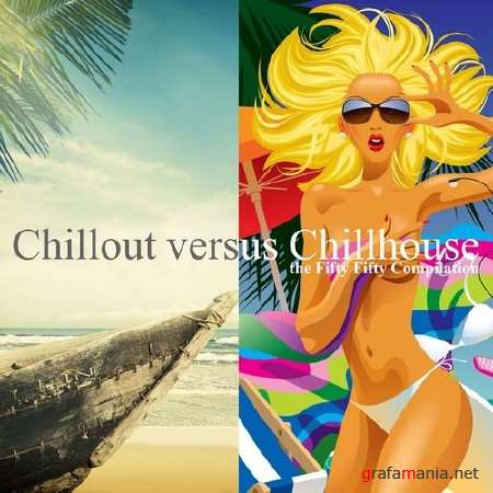 Chillout versus Chillhouse (2014)
