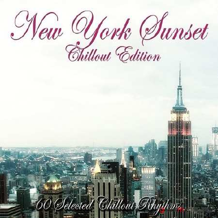 New York Sunset: Chillout Edition (2014)