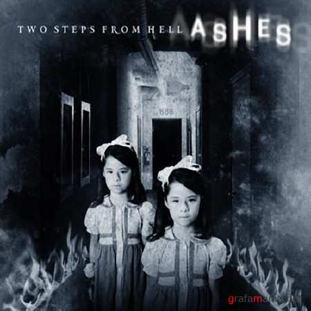 Two Steps From Hell - Ashes (2008)