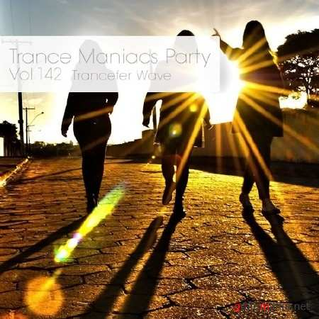 Trance Maniacs Party: Trancefer Wave #142 (2014)