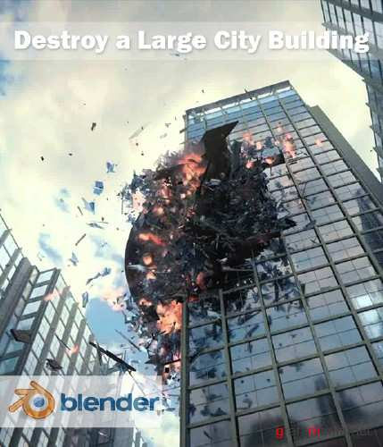 Destroy a Large City Building - Blender VFX Tutorial