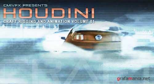 cmiVFX – Houdini Craft Rigging and Animation Volume 1