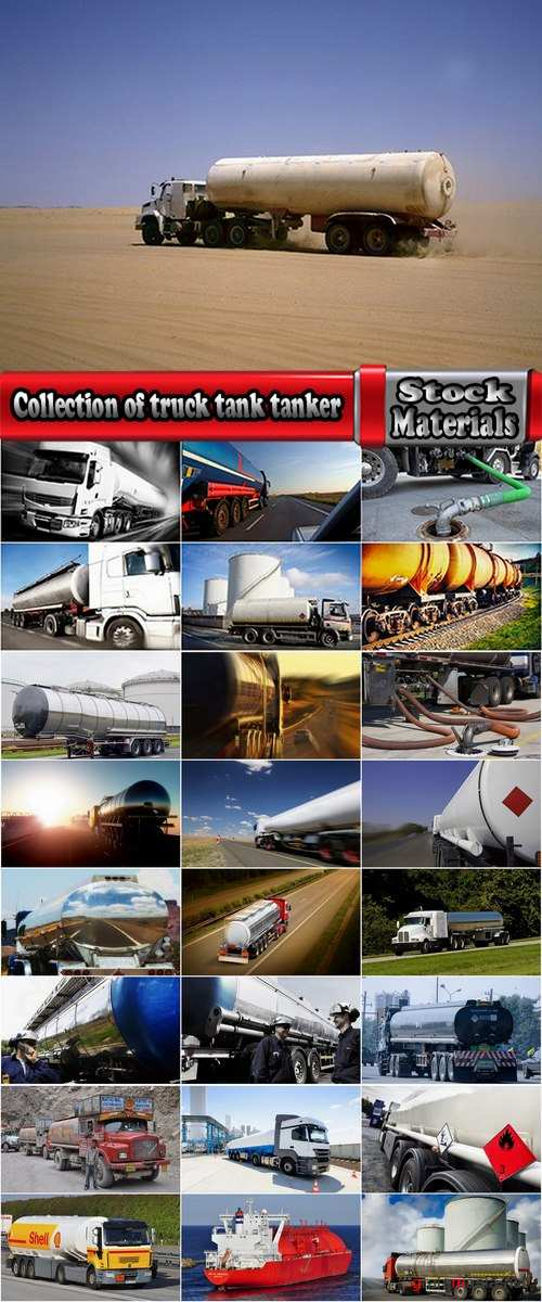 Collection of truck tractor gasoline tank truck ship railway tank tanker 25 HQ Jpeg