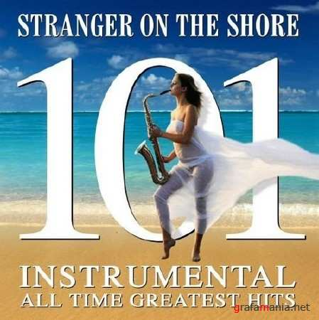 Stranger on the Shore - 101 Instrumental All Time Greats