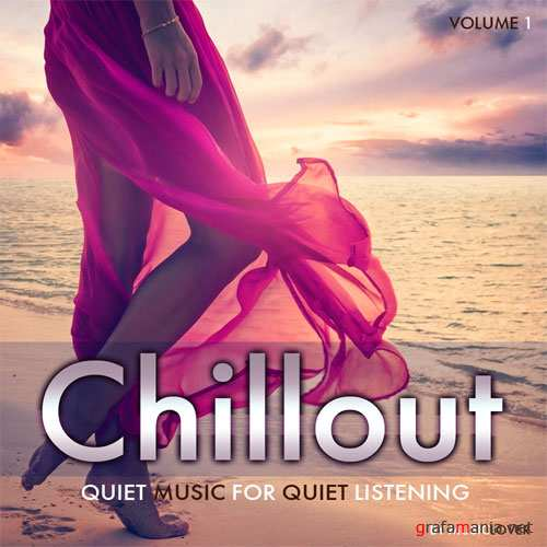 Chillout - Quiet Music For Quiet Listening (2016)