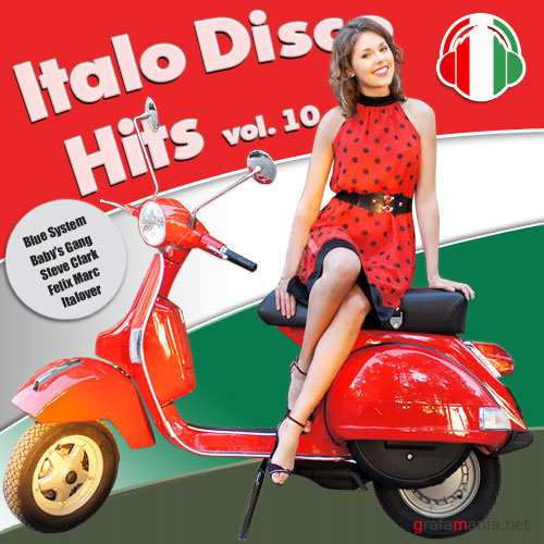 Italo Disco Hits Vol.10 (2016)