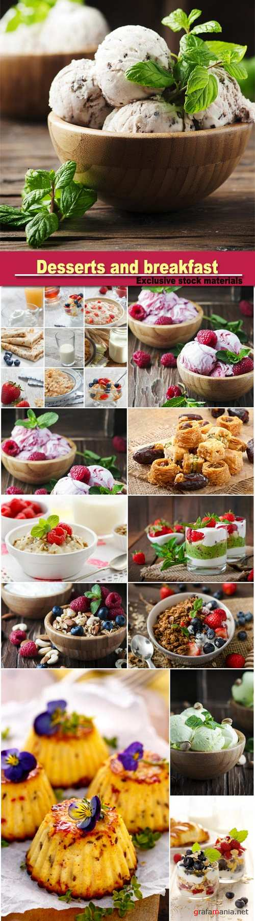 Delicious desserts and healthy breakfast