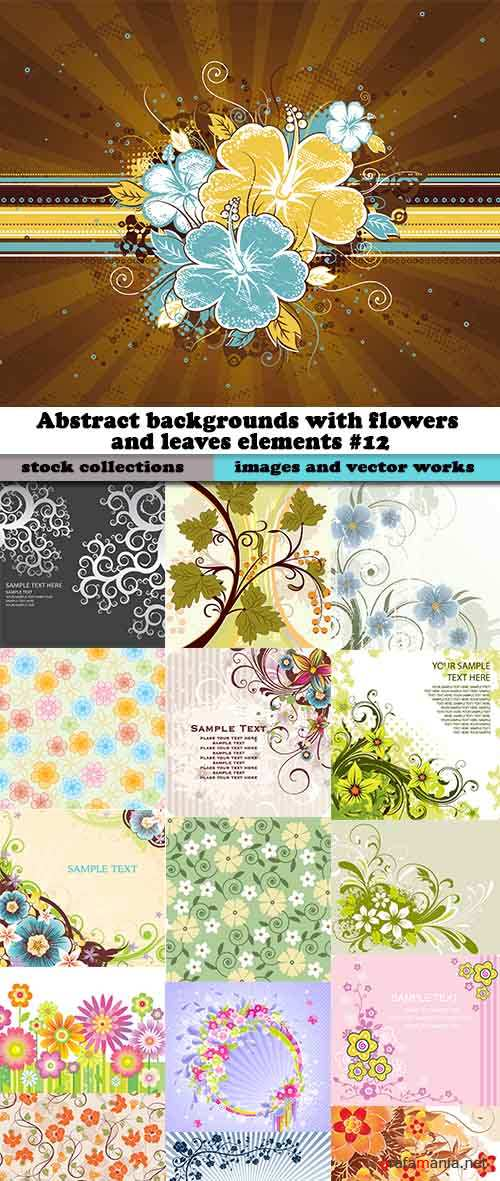 Abstract backgrounds with flowers and leaves elements #12
