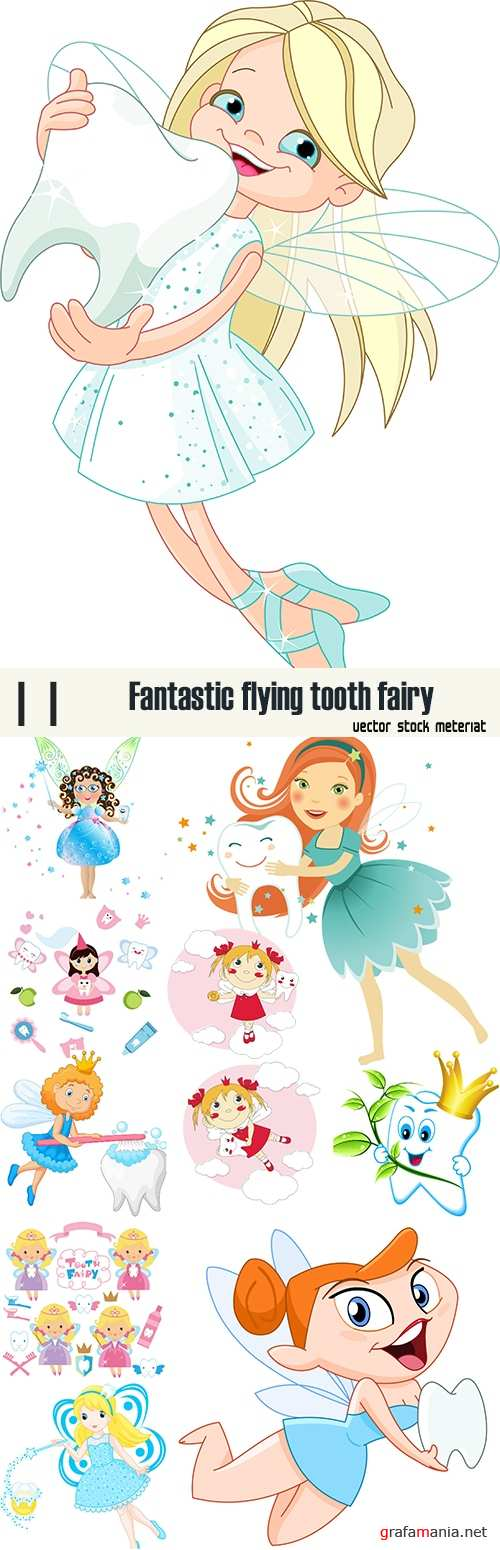Fantastic flying tooth fairy