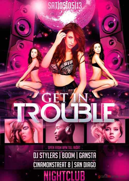 Get in Trouble V4 Flyer Template
