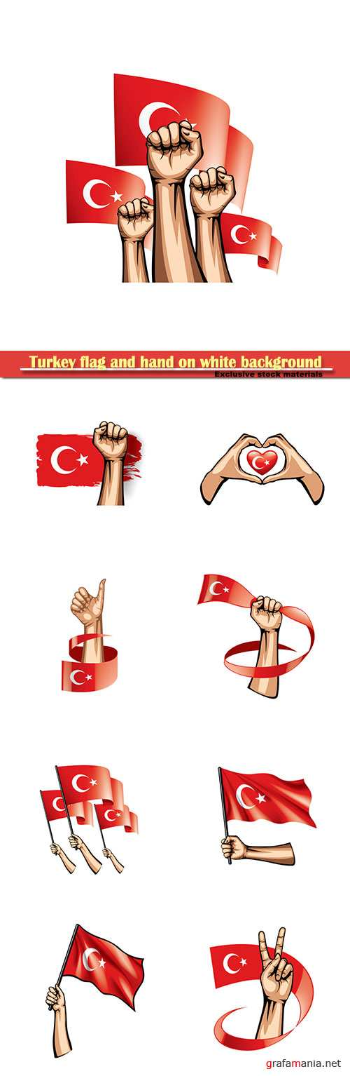 Turkey flag and hand on white background vector illustration