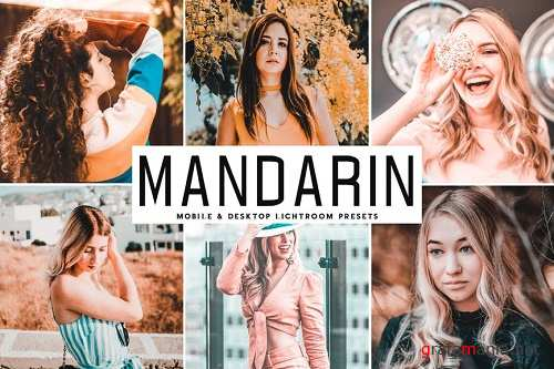 Mandarin Mobile & Desktop Lightroom Presets