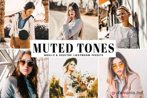 Muted Tones Mobile & Desktop Lightroom Presets